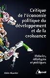 Critique de l'économie politique, du développement et de la croissance
