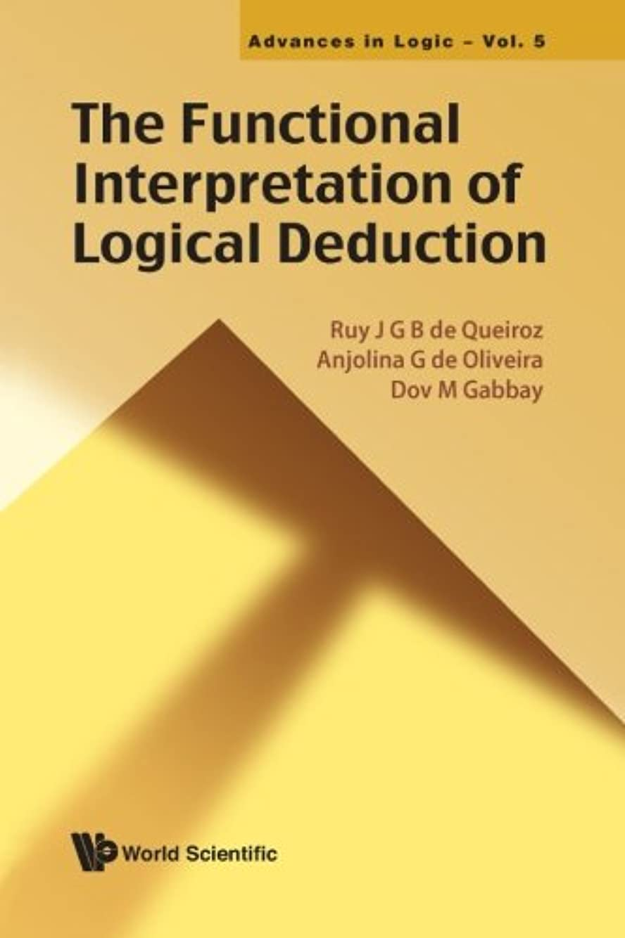 巻き戻す故障中解明するFunctional Interpretation Of Logical Deduction, The