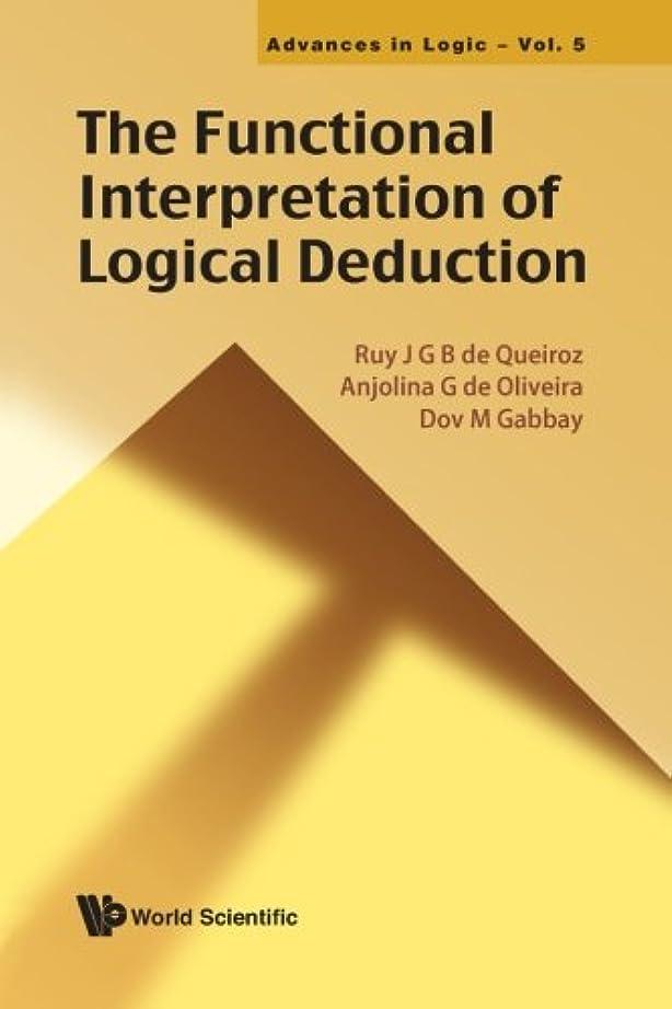 ニックネーム復活させるブラウズFunctional Interpretation Of Logical Deduction, The
