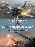 A-4 Skyhawk vs North Vietnamese AAA: North Vietnam 1964–72 (Duel)