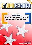 Temario Auxiliar Administrativo Comunidad de Madrid: Volumen 2 (Temario OPOCENTRO - Oposición Auxiliar Administrativo CAM)