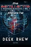 The Recollector - Volume 1: After the Fall (Osiris Universe)...