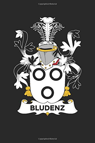Bludenz: Bludenz Coat of Arms and Family Crest Notebook Journal (6 x 9 - 100 pages)
