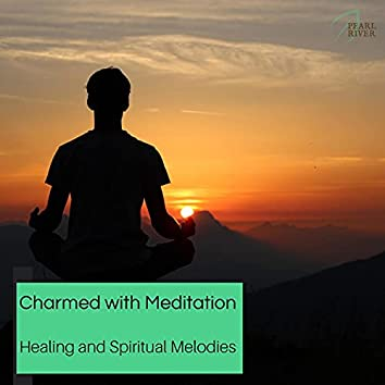 Charmed With Meditation - Healing And Spiritual Melodies