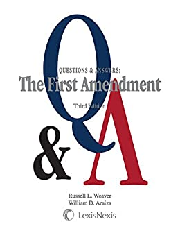 Questions & Answers: The First Amendment, (2015) (Understanding: Questions & Answers) by [Russell L. Weaver, William D. Araiza]
