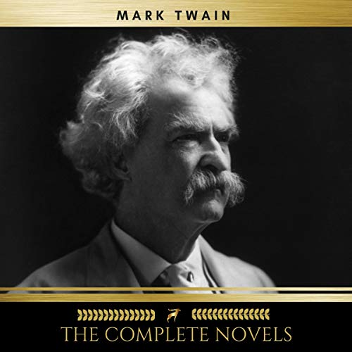 Mark Twain. The Complete Novels audiobook cover art