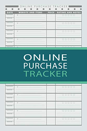 Online Purchase Tracker: Online Purchase Order Organizer to Record all Your Purchases, Online Shopping Tracker, Shopping orders made Through Online Stores (Volume 2)