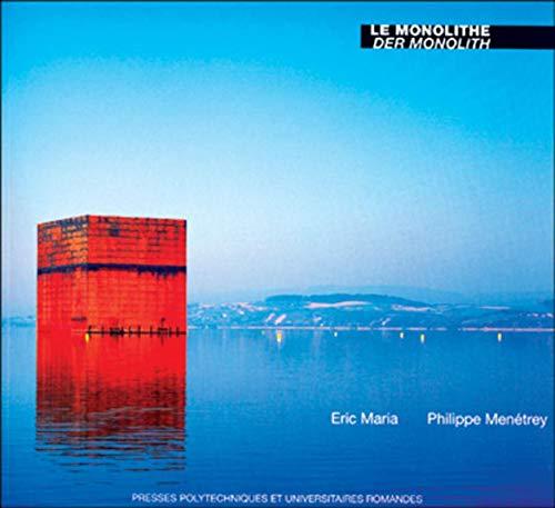 Le Monolithe - Der Monolith (bilingue)