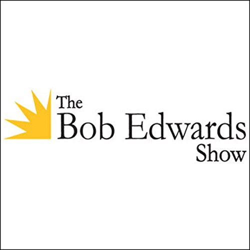 The Bob Edwards Show, Christopher Finch, Chuck Close, David Broder, and Dan Gediman, August 20, 2010 audiobook cover art