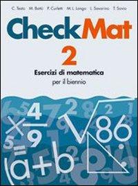 CheckMat. Esercizi di matematica. Per le Scuole superiori: 2