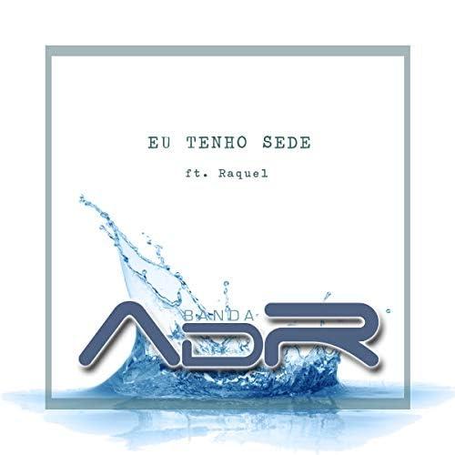 Banda ADR feat. Raquel