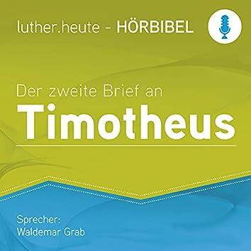 Der zweite Brief an Timotheus (Luther.heute)