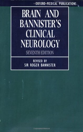 Brain and Bannister's Clinical Neurology (Oxford Medical Publications)