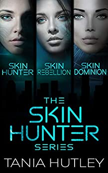 The Skin Hunter Series by [Tania Hutley]