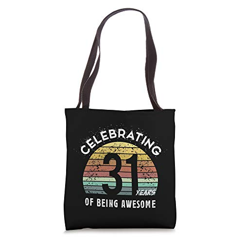 31st Birthday Gifts For 31 Year Anniversary Wishes Best Meme Tote Bag