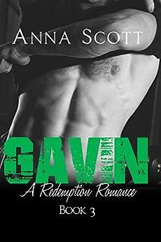 Gavin (A Redemption Romance Book 3) by [Anna Scott]