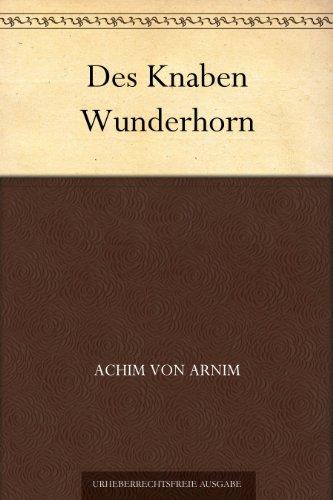 Des Knaben Wunderhorn: Dritter Band