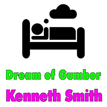 Dream of Gumbor