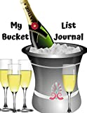 my bucket list journal: bucket travel list planner journal to set goals to accomplish plan an adventure ideas for everyone