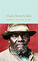 Uncle Tom's Cabin (Macmillan Collector's Library)