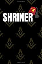 Masonic Shriner Journal & Notebook: Masonic Shriner Fez Hat Journal & Notebook | Masonic Lodge & Freemason members log book for duties, degree work, notes, dates - 6