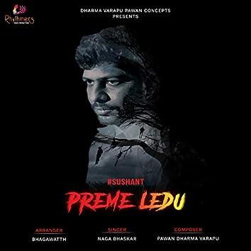 """Preme Ledu (From """"Sushant"""")"""