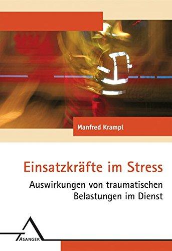 Einsatzkräfte im Stress: Auswirkungen von traumatischen Belastungen im Dienst