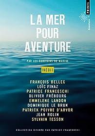 La Mer pour aventure par François Bellec
