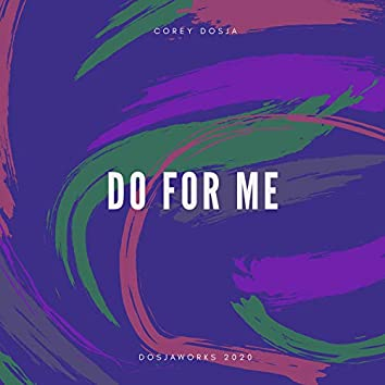 Do for Me