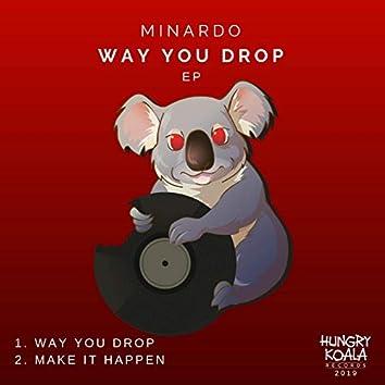 Way You Drop EP