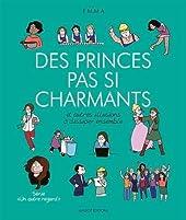 Des princes pas si charmants et autres illusions à dissiper ensemble - Tome 4 d'Emma
