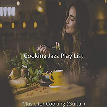 Music for Cooking (Guitar)