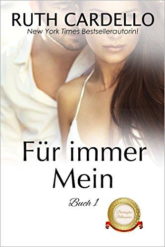Download Für immer mein (Die Barrington-Milliardäre, Buch 1) (German Edition) B079WBN57G