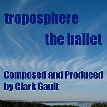 Troposphere the Ballet