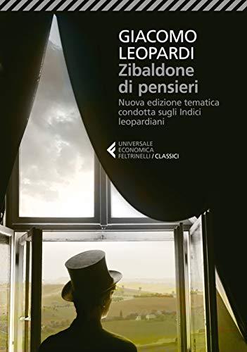 Zibaldone di pensieri. Nuova edizione tematica condotta sugli Indici leopardiani. Nuova ediz.