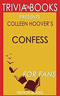 Trivia: Confess by Colleen Hoover