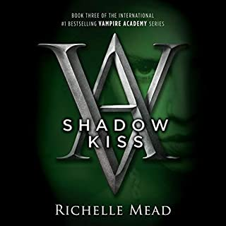 Shadow Kiss     A Vampire Academy Novel, Book 3              By:                                                                                                                                 Richelle Mead                               Narrated by:                                                                                                                                 Khristine Hvam                      Length: 11 hrs and 56 mins     2 ratings     Overall 4.5