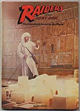 Raiders of the Lost Ark: The Storybook Based on The Movie