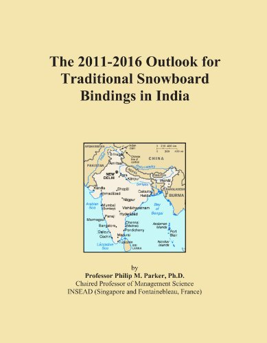 The 2011-2016 Outlook for Traditional Snowboard Bindings in India