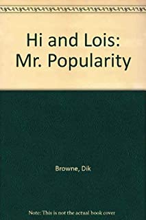 Hi and Lois: Mr. Popularity