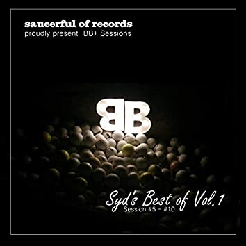 Syd's Best of Vol.1: Sessions 5-10