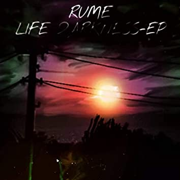 Life Darkness-EP