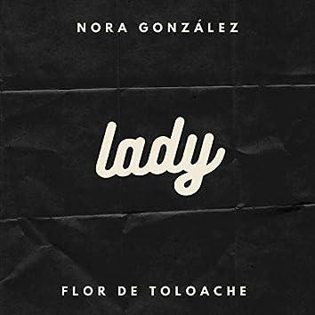 Lady (Con Flor De Toloache)