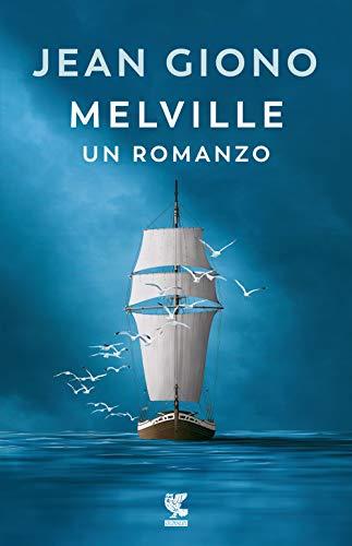 Melville. Un romanzo