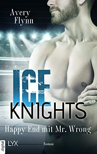 Ice Knights - Happy End mit Mr Wrong