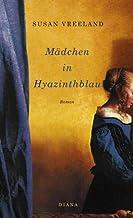 Mädchen in Hyazinthblau: Roman