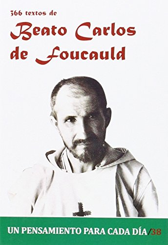 366 Textos del Beato Carlos de Foucauld (Un pensamiento para cada día)