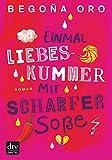 Einmal Liebeskummer mit scharfer Soße: Roman (German Edition)