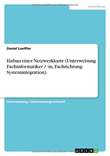 Einbau einer Netzwerkkarte (Unterweisung Fachinformatiker / -in, Fachrichtung Systemintegration)