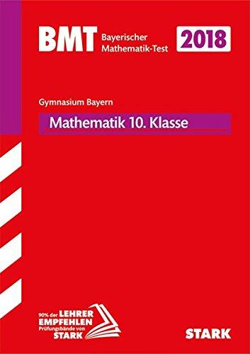 STARK Bayerischer Mathematik-Test 2019 Gymnasium 10. Klasse
